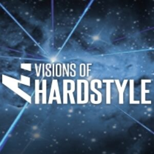 Visions of Hardstyle